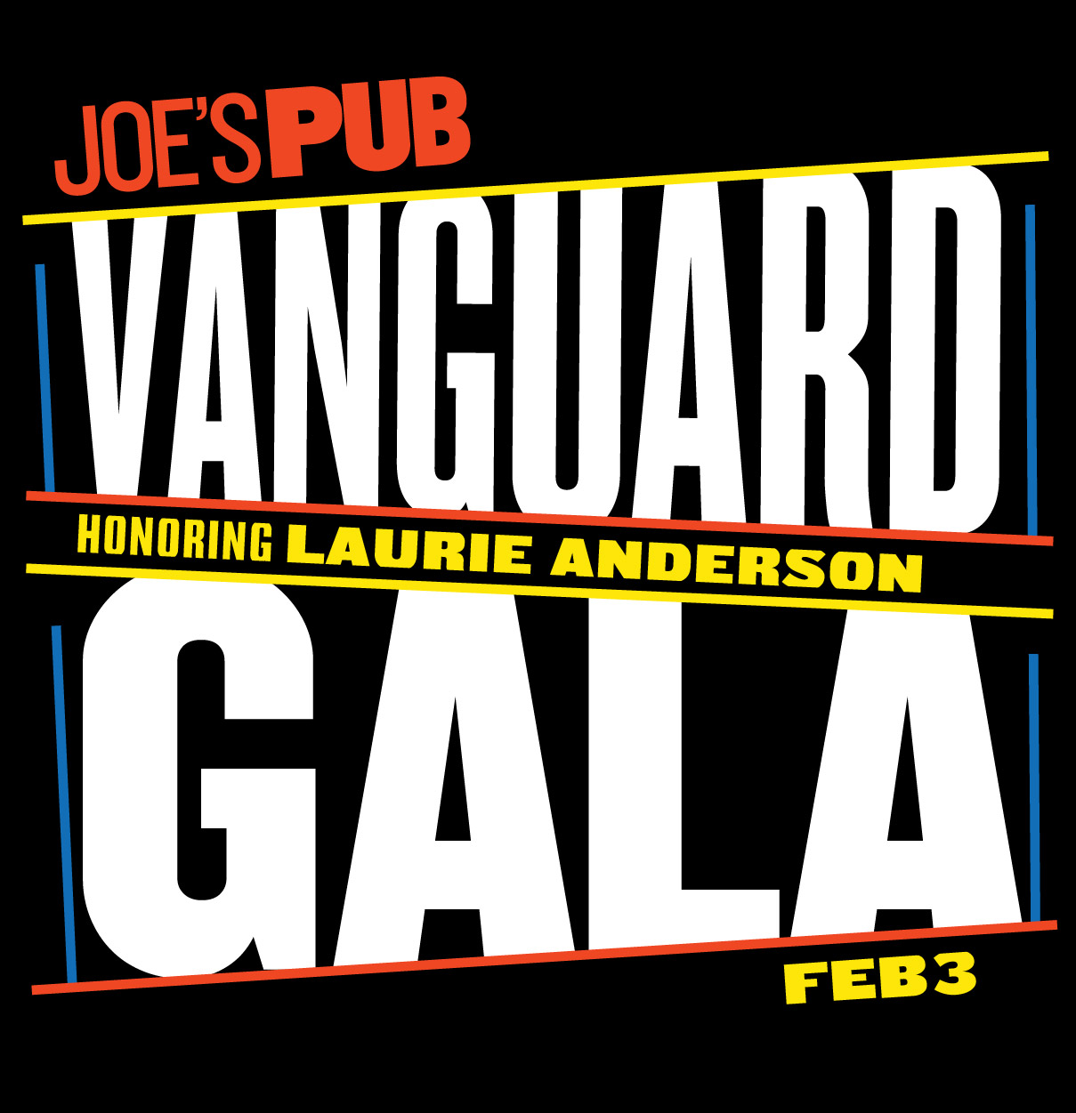 Joe's Pub Vanguard Gala: Feb 3. Honoring Laurie Anderson