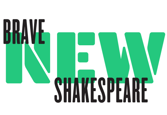 Brave New Shakespeare Challenge